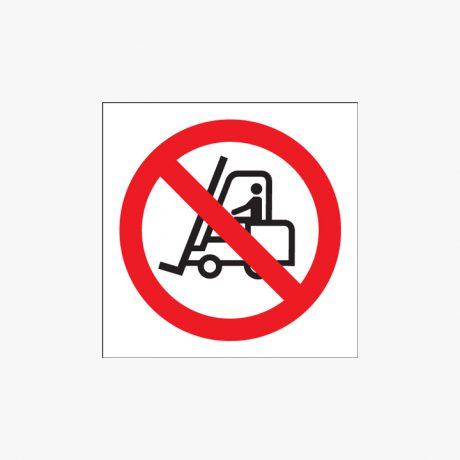 300x300mm No Fork Lift Trucks (Symbols) Plastic Signs