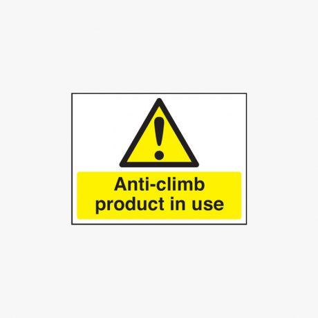 150x200mm Anti-Climb Product In Use Self Adhesive Plastic Signs