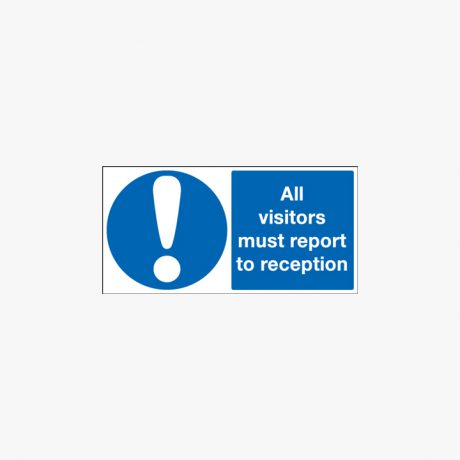 250x350mm All Visitors Must Report To Self Adhesive Plastic Signs