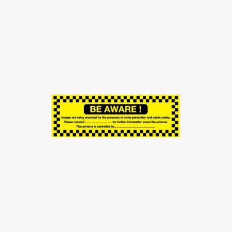 150x300mm Be Aware Images Are Being Plastic Signs