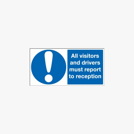250x350mm All Visitors And Drivers Must Self Adhesive Plastic Signs