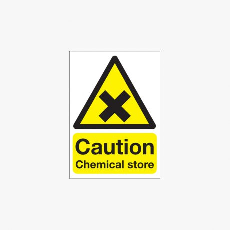 Caution Chemical Store Plastic Signs 200 mm x 250 mm