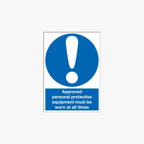 A1 Approved Personal Protective Equipment PPE Plastic Signs