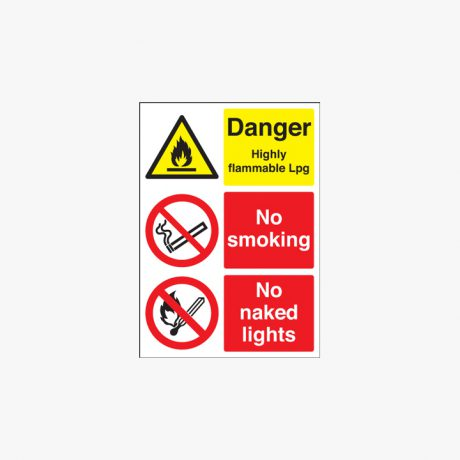600x450mm Danger Highly Flammable Lpg No Smoking Naked Lights Self Adhesive Plastic Signs