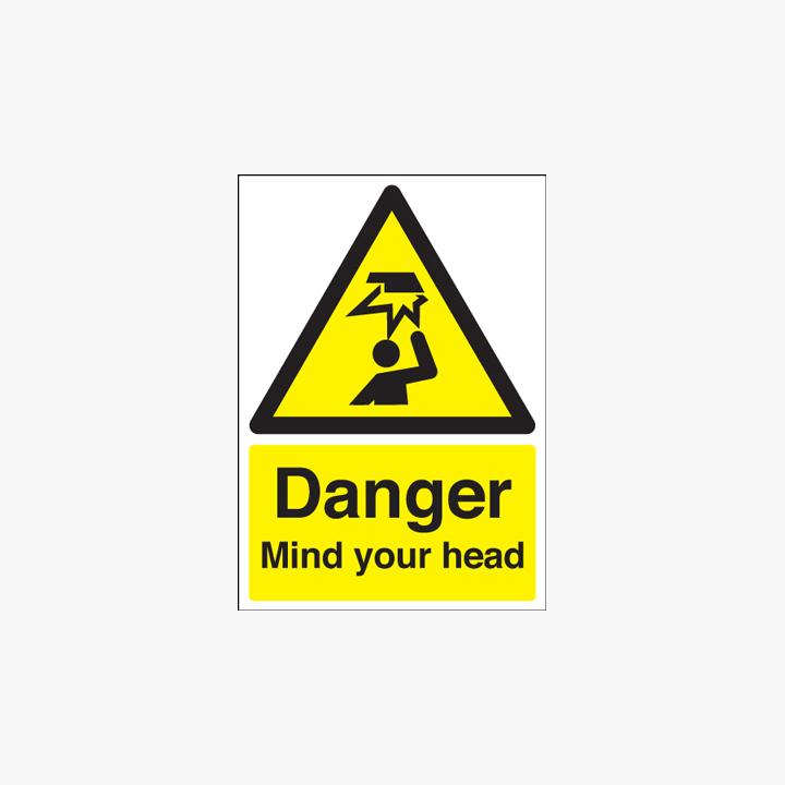 A1 Danger Mind Your Head Self Adhesive Plastic Signs