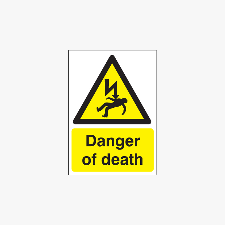 400x300mm Danger Of Death Plastic Signs