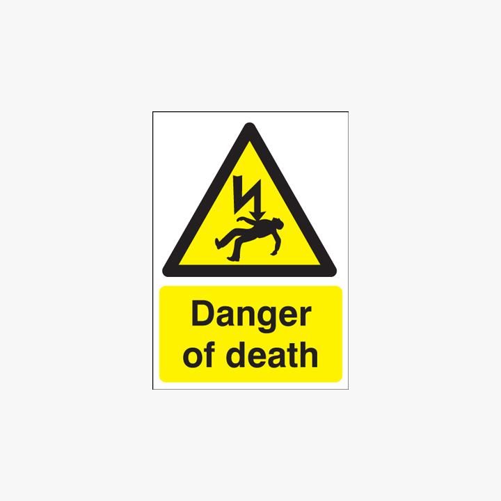 400x300mm Danger Of Death Plastic Signs