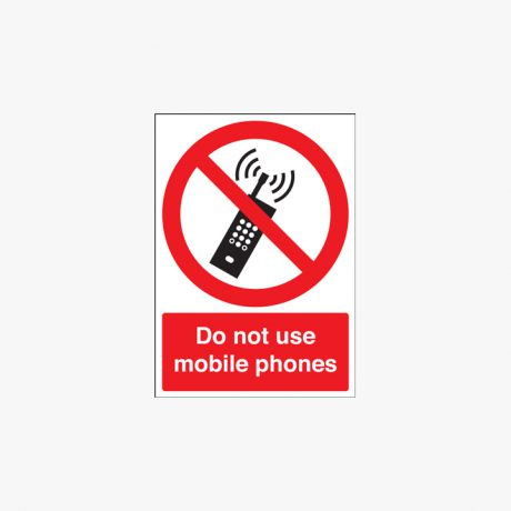 A1 Do Not Use Mobile Phones Self Adhesive Plastic Signs