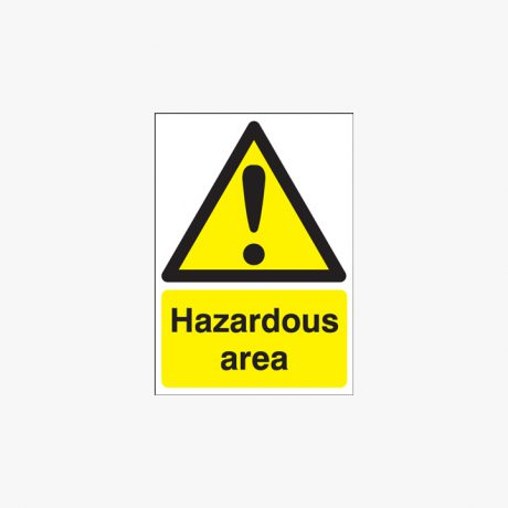 600x450mm Hazardous Area Plastic Signs