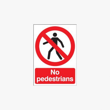 A1 No Pedestrians Self Adhesive Plastic Signs