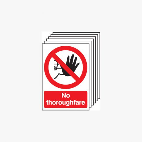 A4 No Thoroughfare Multipack 6 Self Adhesive Plastic Signs