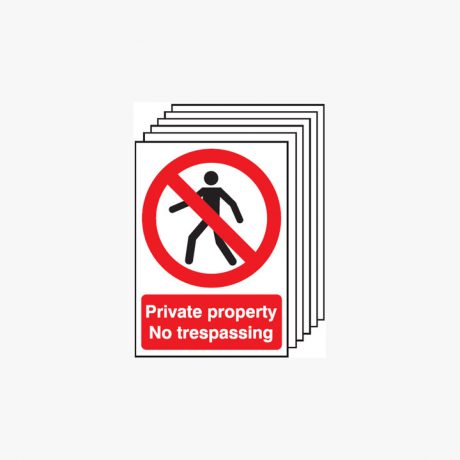 A4 Private Property No Trespassing Multipack 6 Self Adhesive Plastic Signs