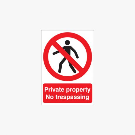 A1 Private Property No Trespassing Self Adhesive Plastic Signs