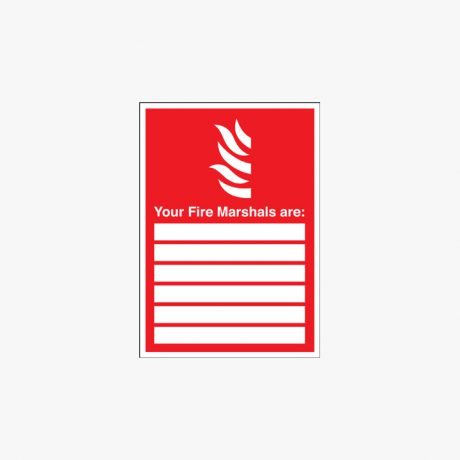 300x200mm Your Fire Marshals Are Self Adhesive Plastic Signs