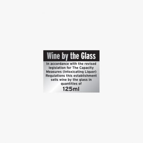 Aluminium 150x200mm Wine By The Glass 125Ml Signs