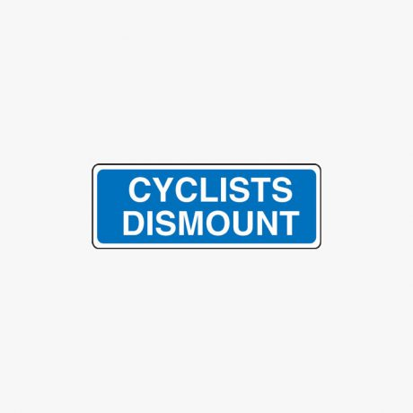 Aluminium 225x600mm Cyclists Dismount Class 2 Reflective Post Fitting Signs