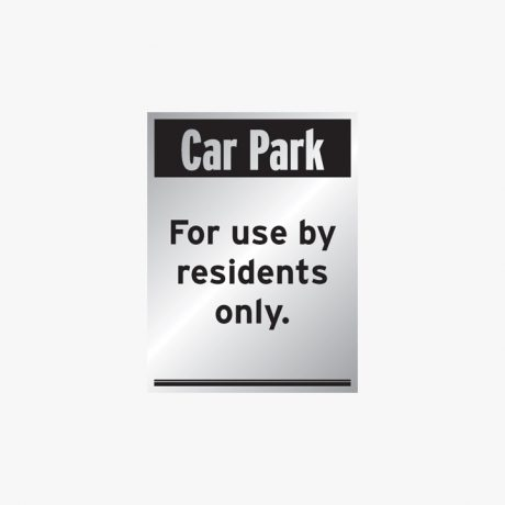 Aluminium 400x300mm Car Park For Use By Residents Signs