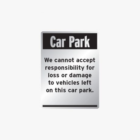 Aluminium 400x300mm Car Park We Cannot Accept Signs