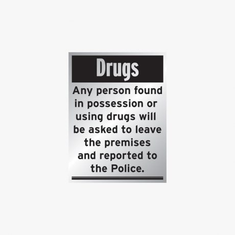 Aluminium 400x300mm Drugs Any Person Found In Signs