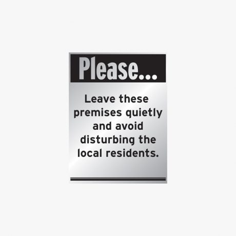 Aluminium 400x300mm Please Leave These Premises Signs