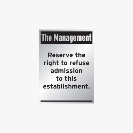 Aluminium 400x300mm The Management Reserve The Right Signs