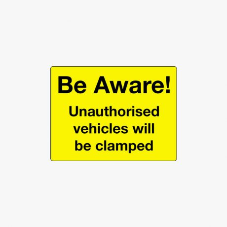 Aluminium 450x600mm Be Aware Unauthorised Vehicles Post Fitting Signs