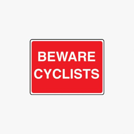 Aluminium 450x600mm Beware Cyclists Class 2 Reflective Post Fitting Signs