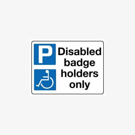 Aluminium 450x600mm Disabled Badge Holders Only Post Fitting Signs
