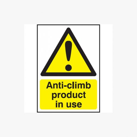 Anti-Climb Anti Climb Product in Use Signs