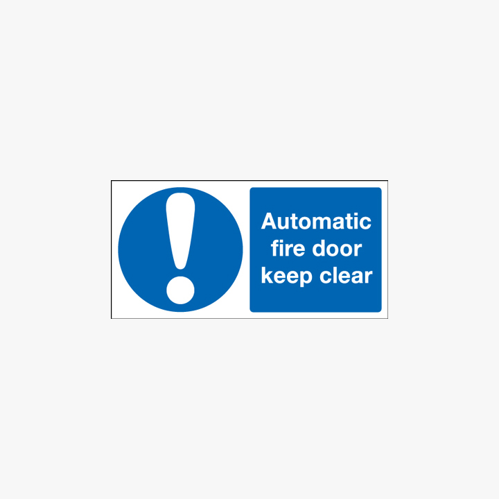 Automatic Fire Door Keep Cleap Night-Glow Plastic 100x250 Signs