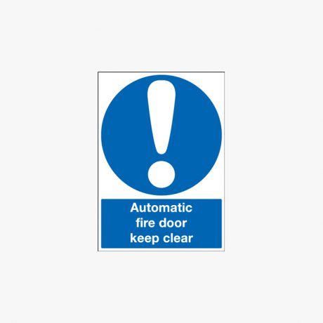 Automatic Fire Door Keep Clear Self Adhesive Plastic A1 Signs