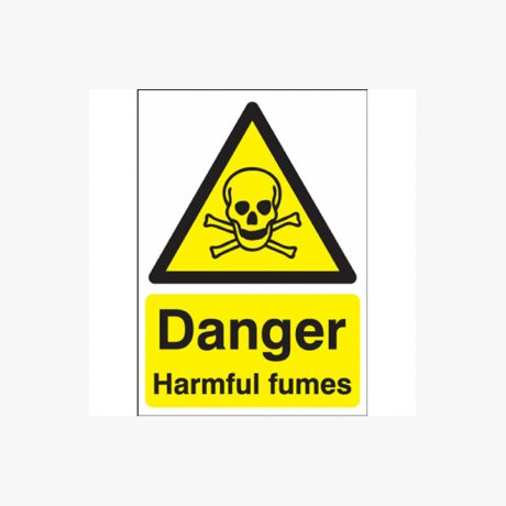 Danger Harmful Fumes Signs