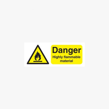 Danger Highly Flammable Material Plastic 100x250mm Signs