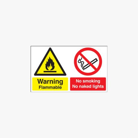 Warning Flammable No Smoking Naked Lights Self Adhesive Plastic 450x600mm Signs