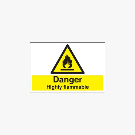 Danger Highly Flammable Self Adhesive Plastic 400x600mm Signs