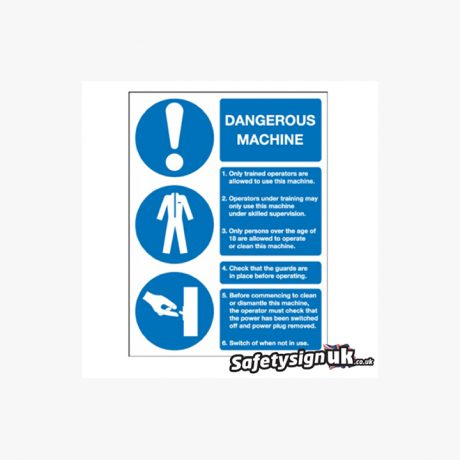 Dangerous Machine Information Signs
