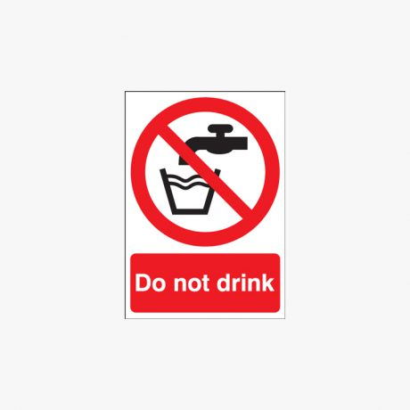 A1 Do Not Drink Plastic Signs
