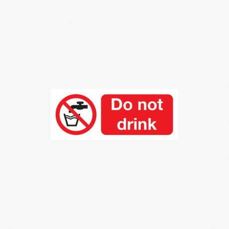 Do Not Drink Plastic Signs 250 mm x 100 mm