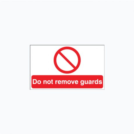 Do Not Remove Guards Signs SAP 200 x 150