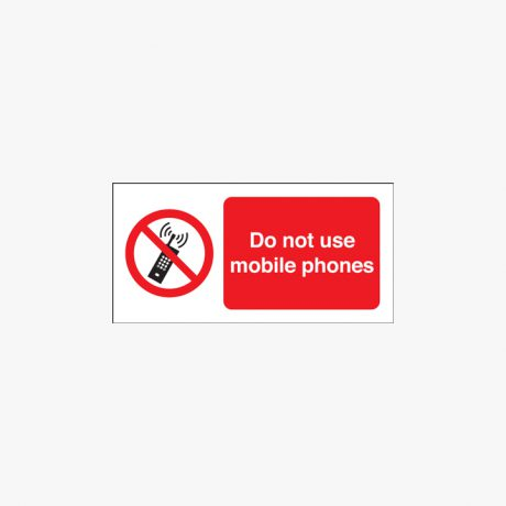 Do Not Use Mobile Phones Self Adhesive Plastic Signs 250 mm x 100 mm