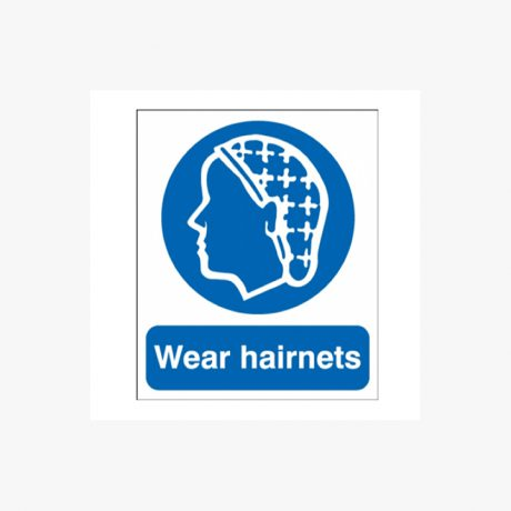 Hair Nets Must Be Worn Signs