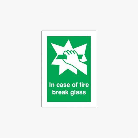 In Case Of Fire Break Glass Night Glow Plastic 150x125mm Signs