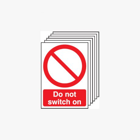 Multipack 6 Self Adhesive Plastic A4 Do Not Switch On Signs