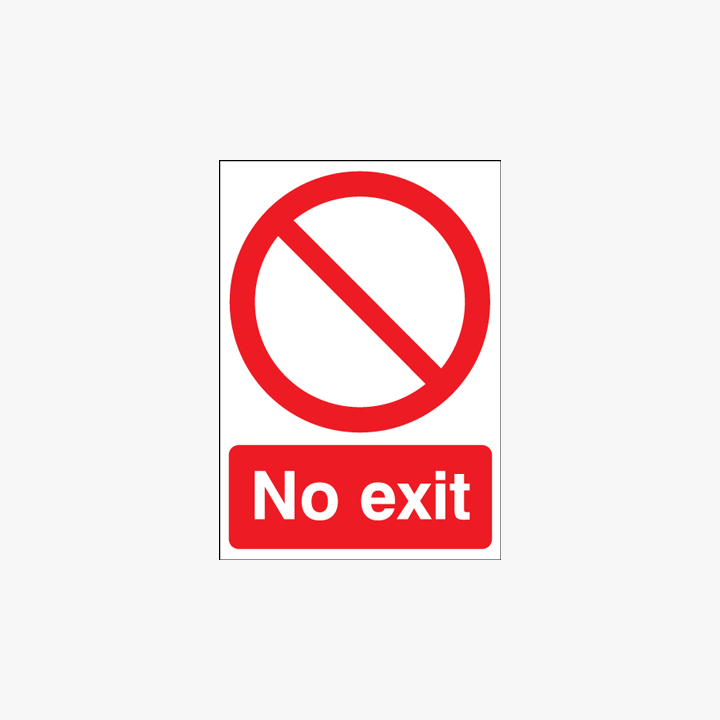 No Exit Self Adhesive Plastic A1 Signs