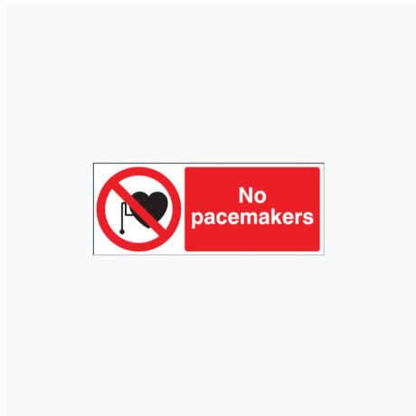 No Pacemakers Signs SAP 250 x 100