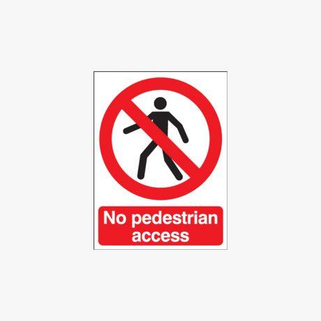 400x300mm No Pedestrian Access Self Adhesive Plastic Signs