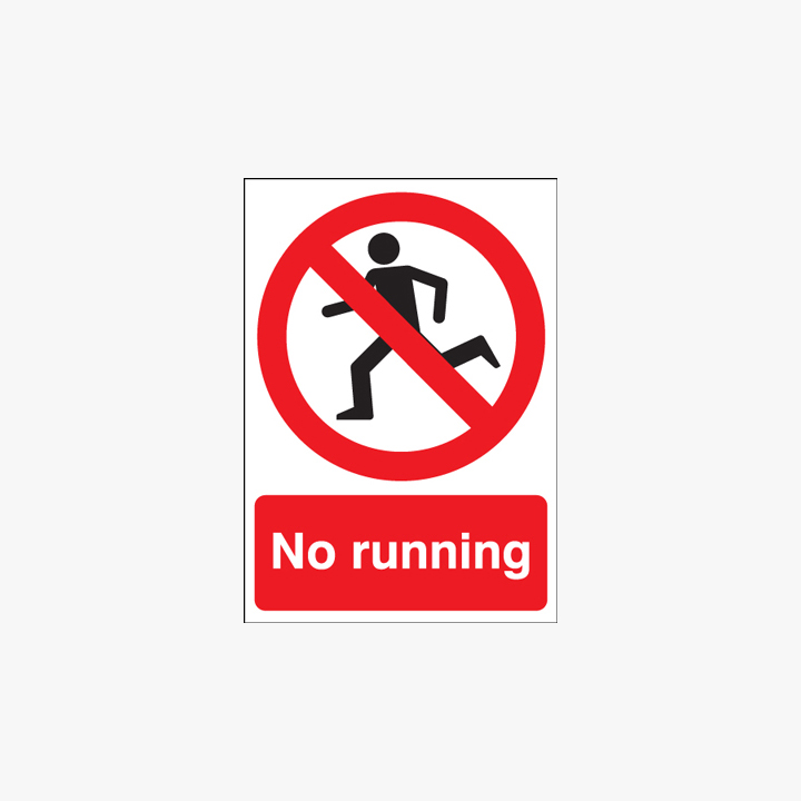 A1 No Running Self Adhesive Plastic Signs