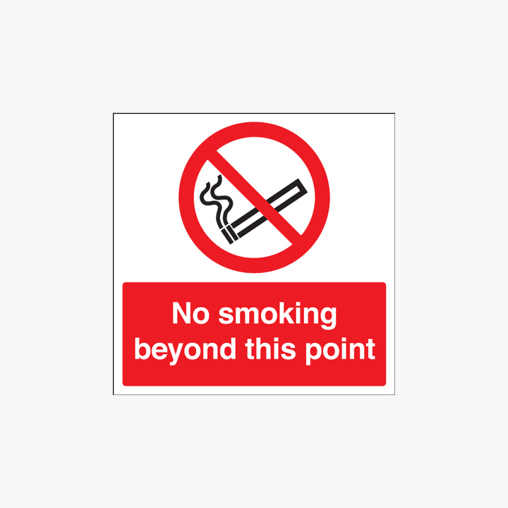 Self Adhesive Plastic 450x450mm No Smoking Beyond This Point Signs
