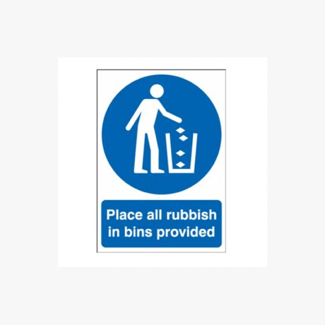 Place All Rubbish In Bins Signs