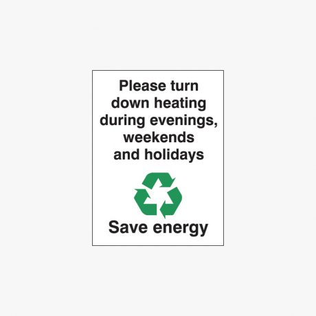 Plastic 200x150mm Please Turn Down Heating During Signs